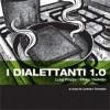 I dialettanti 1.0