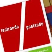 Teatrando / Poetando